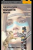 Les aventures magiques de Myette: Les révélations de Nanabozo