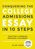 Conquering the College Admissions Essay in 10