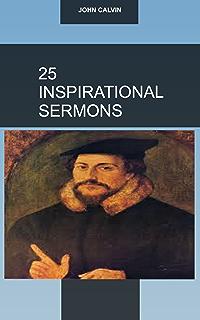 John calvins sermons on 1 timothy kindle edition by ray van neste 25 inspiring sermons john calvin fandeluxe Choice Image