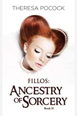 FILLOS: Ancestry of Sorcery Kindle Edition
