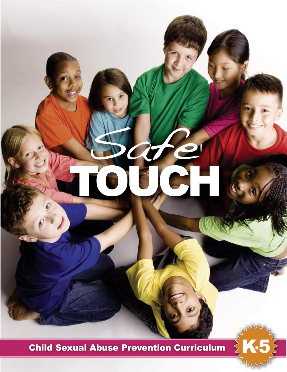 SafeTouch: Child Sexual Abuse Prevention Curriculum for Kindergarten to 5th Grade pdf epub