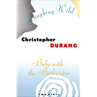 Laughing Wild and Baby with the Bathwater: Two Plays book cover