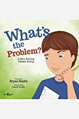 What's the Problem?: A Story Teaching Problem Solving (Executive FUNction Book 6) Kindle Edition