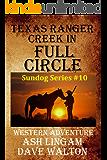 Texas Ranger Creek in Full Circle: Western Adventure (Sundog Series Book 10)