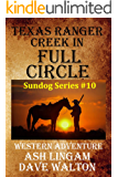 Texas Ranger Creek in Full Circle: Western Adventure (Sundog Series Book 10) (English Edition)