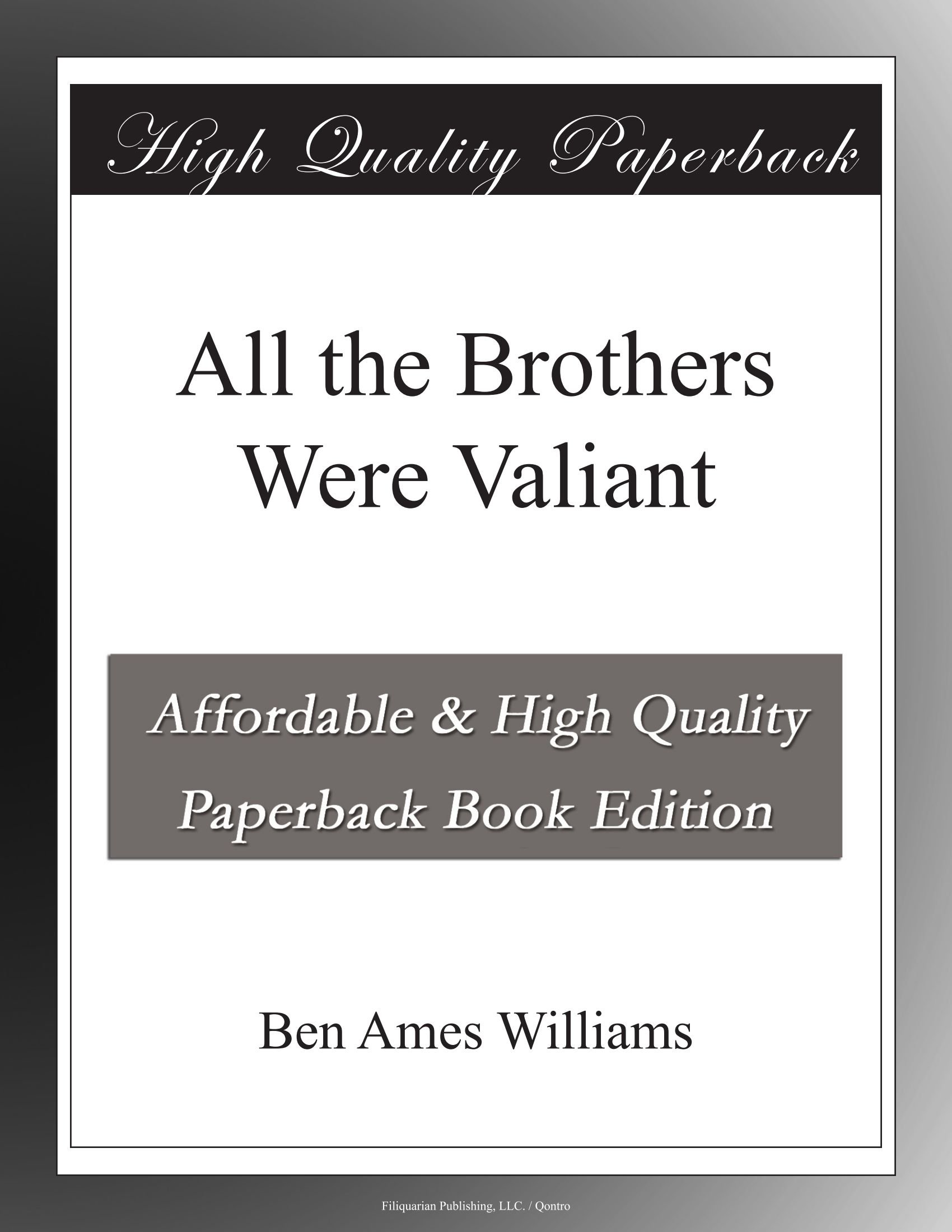 Download All the Brothers Were Valiant ebook