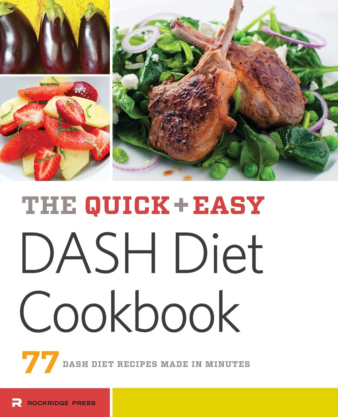 Download Quick & Easy Dash Diet Cookbook: 77 Dash Diet Recipes Made in Minutes pdf