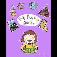 My Precious Dollar