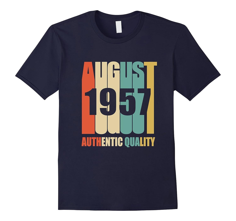 Retro August 1957 T-Shirt 60 yrs old Bday 60th Birthday Tee-Art