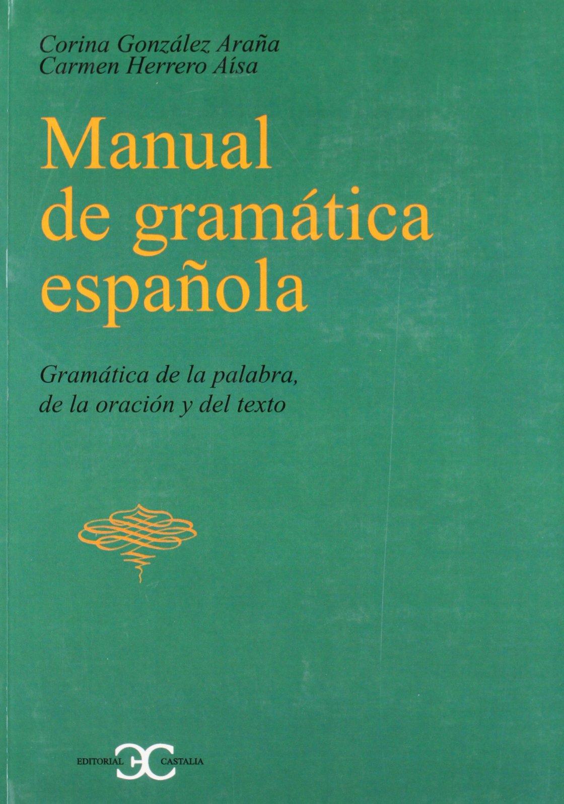 Manual de Gramatica Espaola (Spanish Edition) pdf