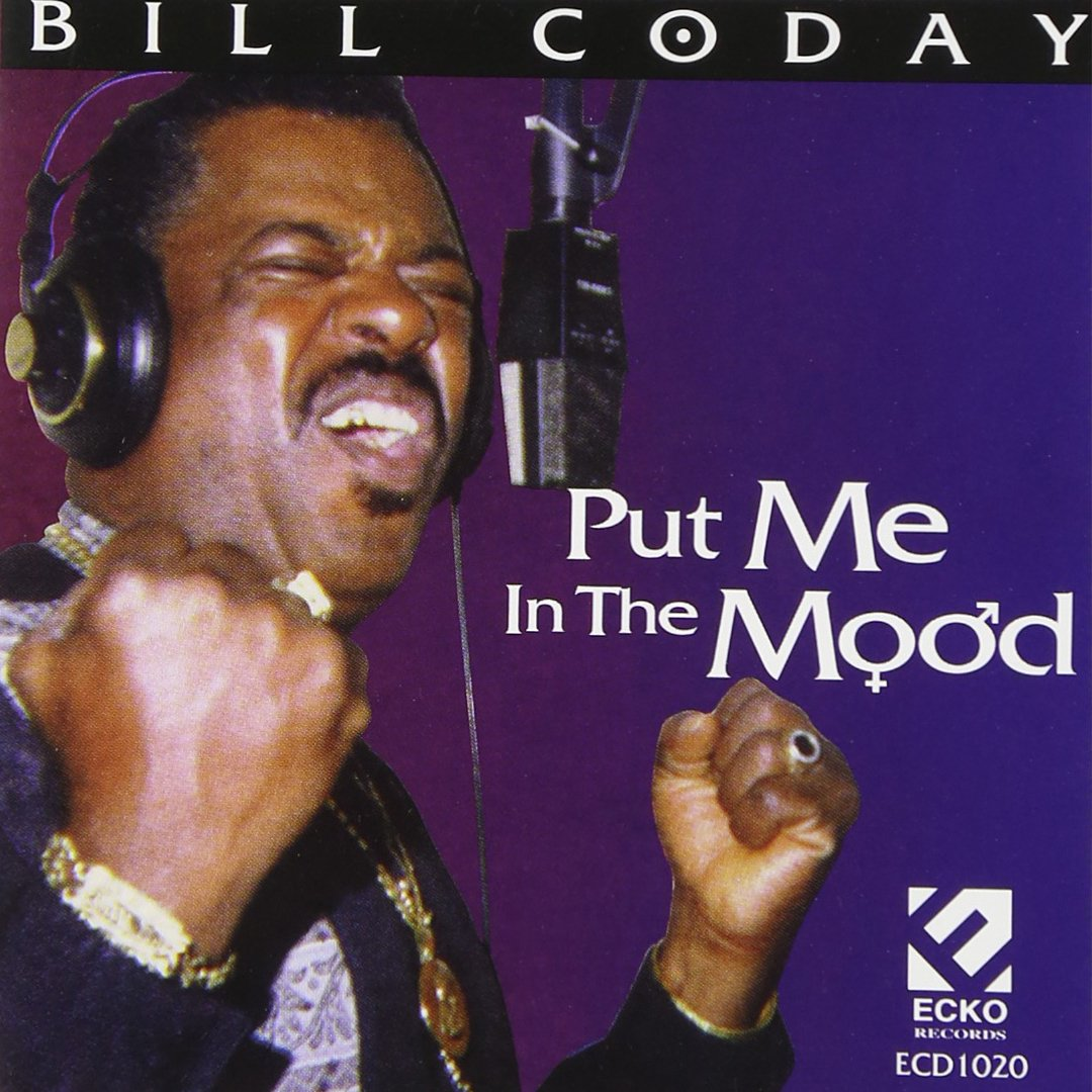 CD : Bill Coday - Put Me In The Mood (CD)