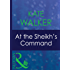 At The Sheikh's Command (Mills & Boon Modern) (Surrender to the Sheikh, Book 11)