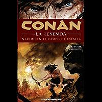 Conan La leyenda nº 00/12: Nacido en el campo de batalla
