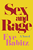Sex and Rage: A Novel