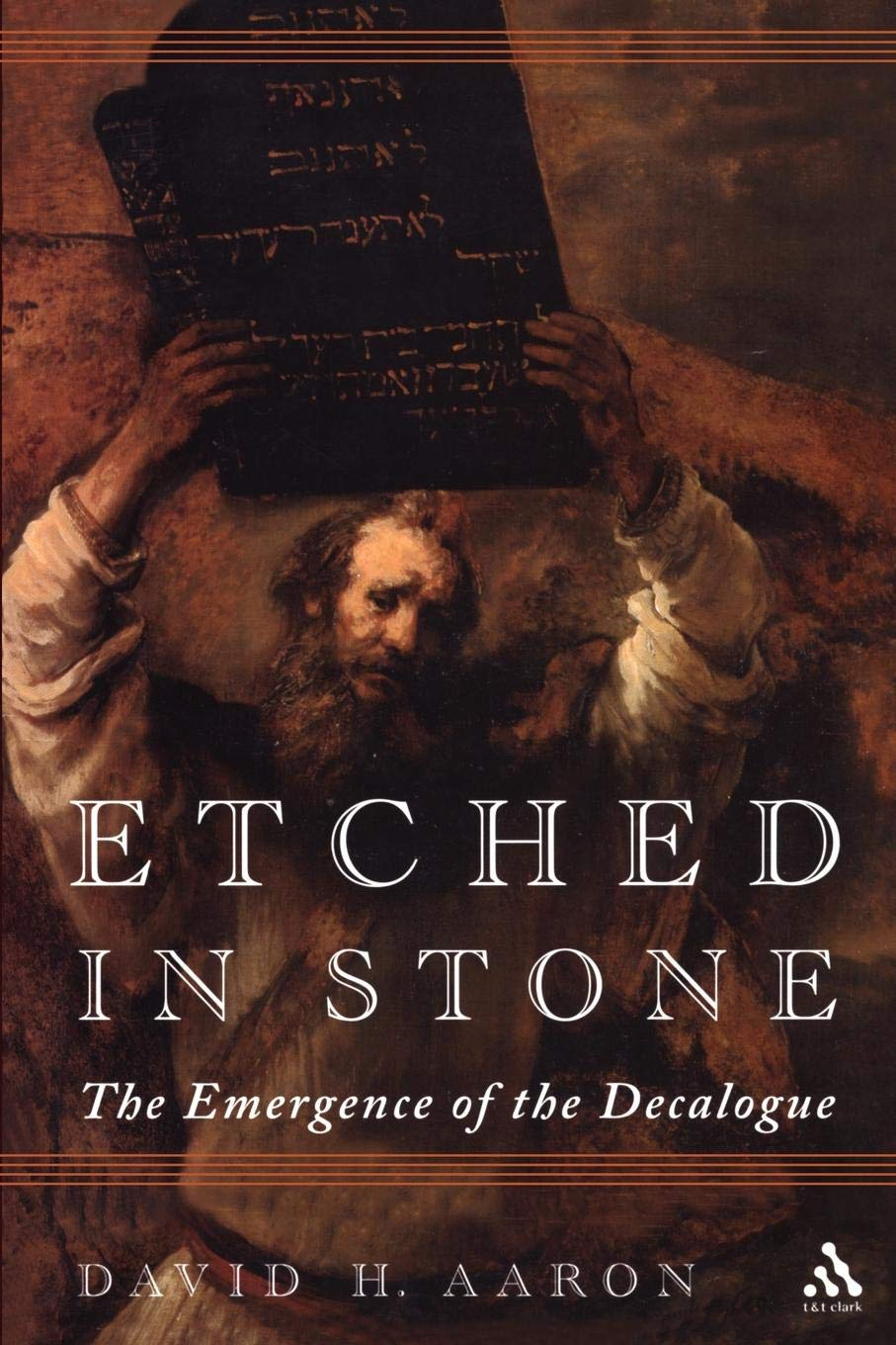 Etched in Stone: The Emergence of the Decalogue ebook