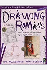 Drawing the Ancient Romans (Learning to draw & drawing to Learn) Kindle Edition