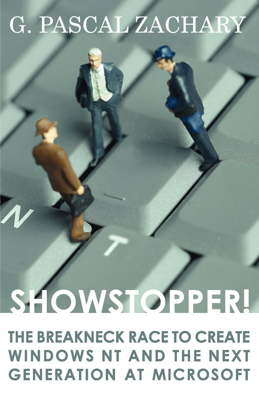 Showstopper! the Breakneck Race to Create Windows NT and the Next Generation at Microsoft by e-reads.com