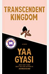 Transcendent Kingdom: A novel Kindle Edition