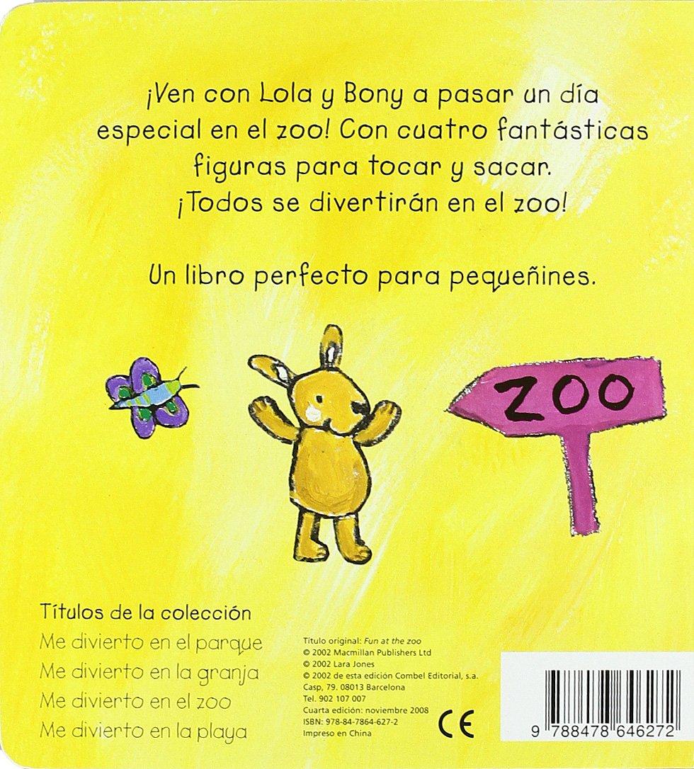 Me divierto en el zoo (Lola y Bony): Amazon.es: Jones, Lara: Libros