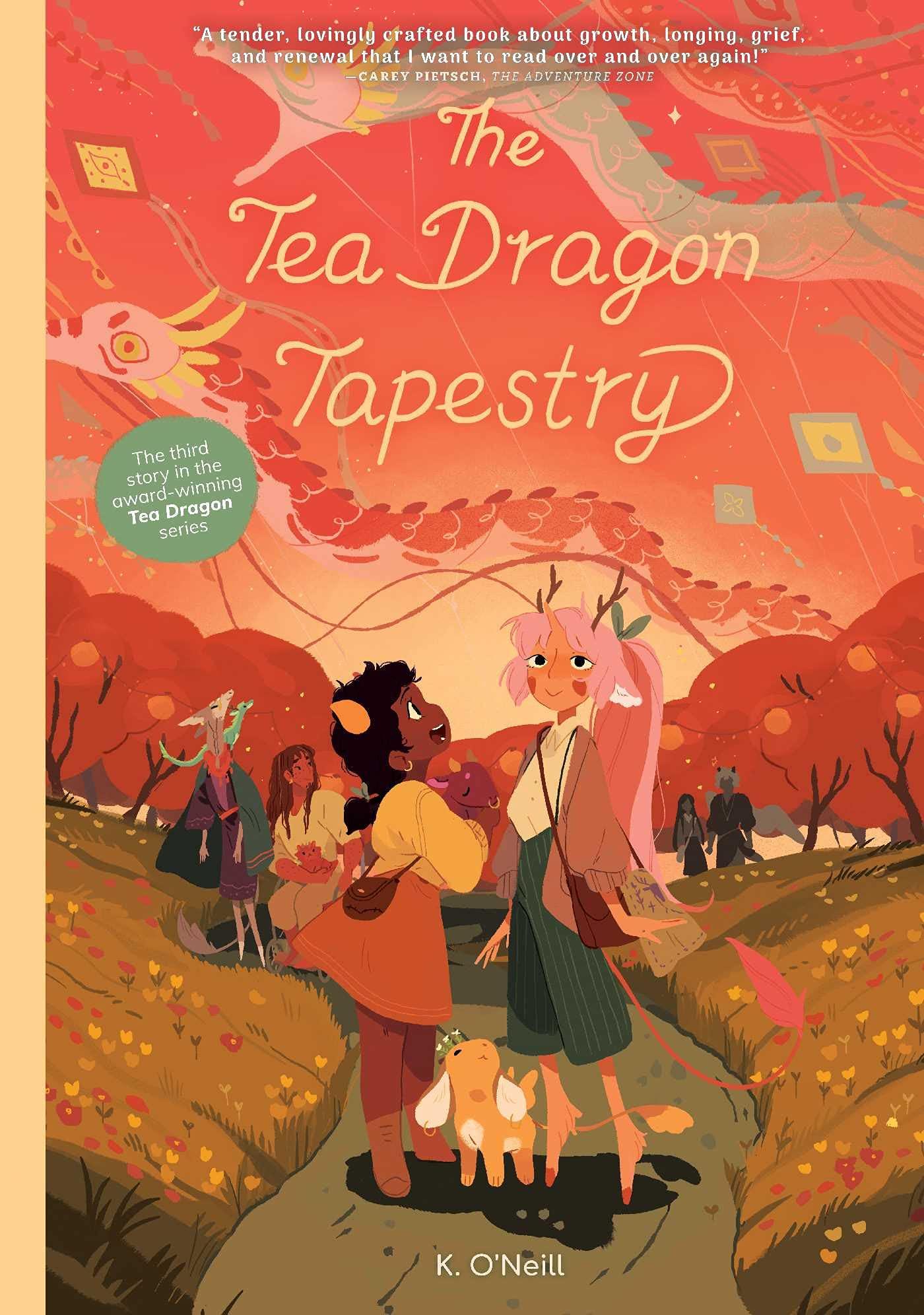 The Tea Dragon Tapestry (The Tea Dragon Society): O'Neill, K.:  9781620107744: Amazon.com: Books
