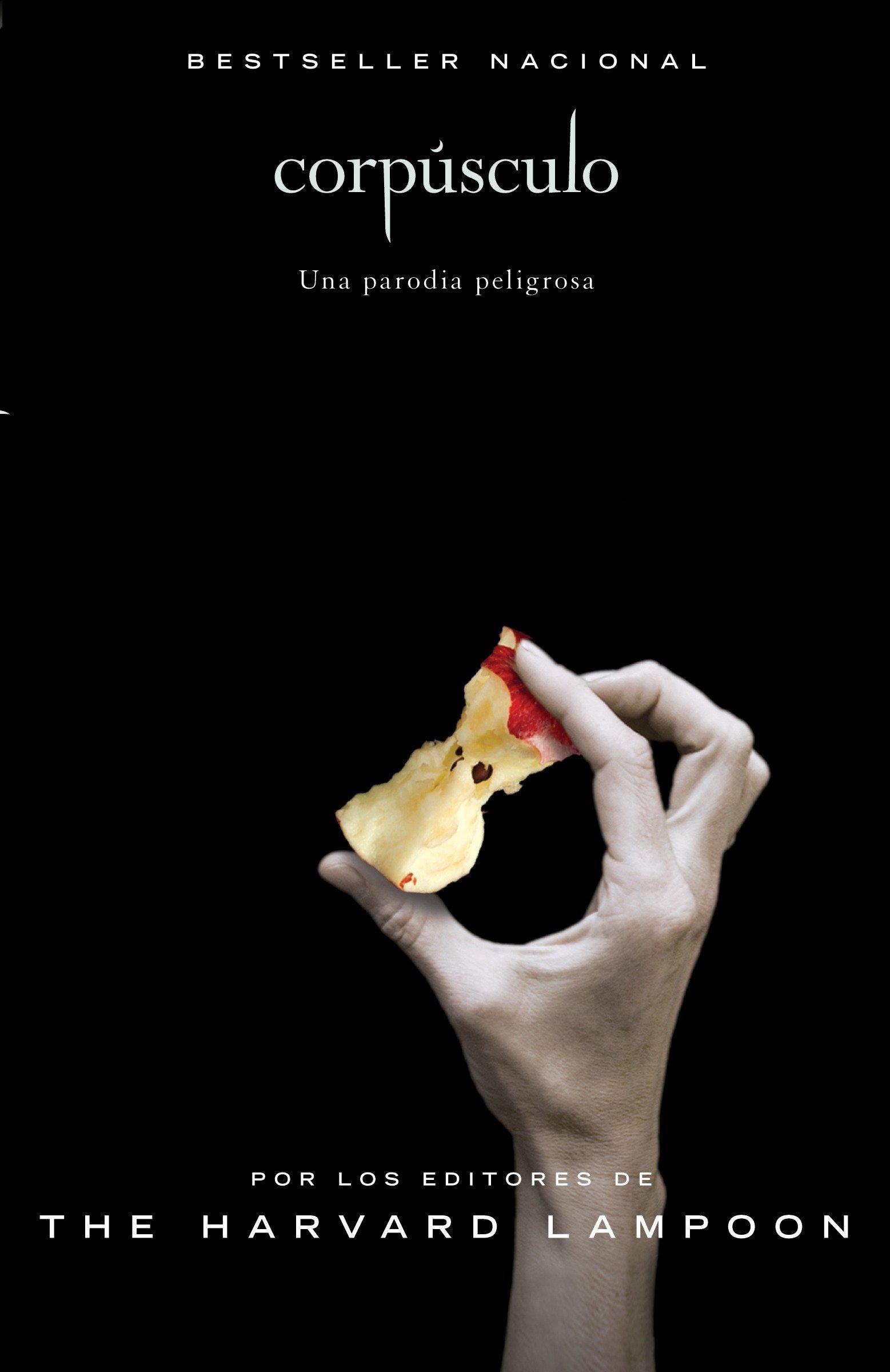 Corpúsculo (Spanish Edition): Harvard Lampoon: 9780307741820 ...