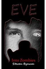 EVE Into Zombies Kindle Edition