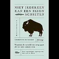 Niet iedereen kan een bizon schieten