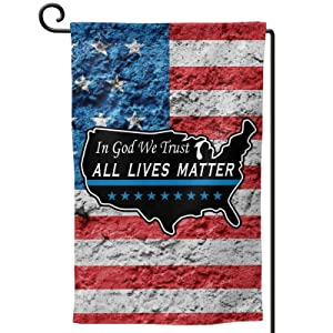 In God We Trust ALL Lives Matter Garden Flags 12x18 Double Sided Spring Summer Outdoor Interior Decoration Banner