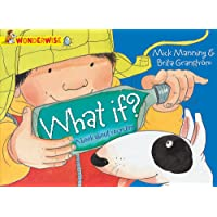 Wonderwise: What If?: A book about recycling