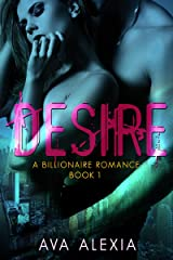 Romance: Desire: A Billionaire Romance (New Adult Contemporary Romance) (The Desire Series Book 1) Kindle Edition
