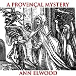 A Provençal Mystery   Ann Elwood