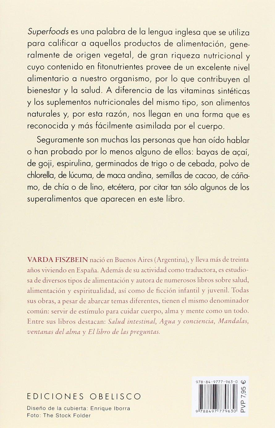 Superalimentos (Spanish Edition): Varda Fiszbein: 9788497779630: Amazon.com: Books