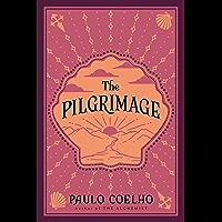 The Pilgrimage: A Contemporary Quest for Ancient Wisdom (Plus)