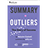 Summary of 'Outliers: The Story of Success' by Malcolm Gladwell. In-depth, chapter-by-chapter summary.