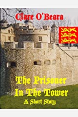 The Prisoner In The Tower: Short Story & Big Cat Bones Kindle Edition