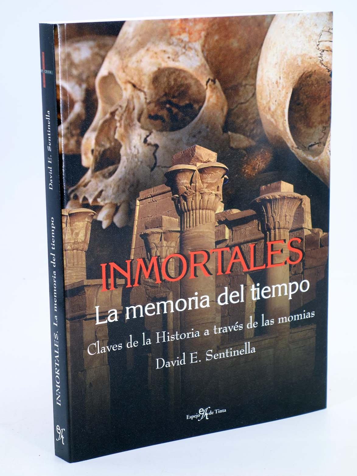 Inmortales. la memoria del tiempo: Amazon.es: David E. Sentinella: