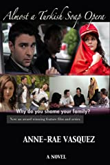 Almost a Turkish Soap Opera - Library Paperback