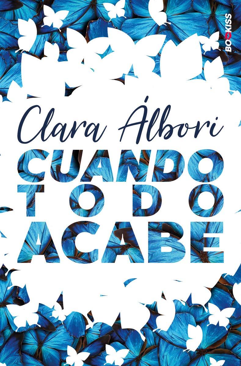 Cuando todo acabe (NEW ADULT): Amazon.es: Álbori, Clara: Libros