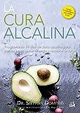 La Cura Alcalina (Nutrición y Salud)