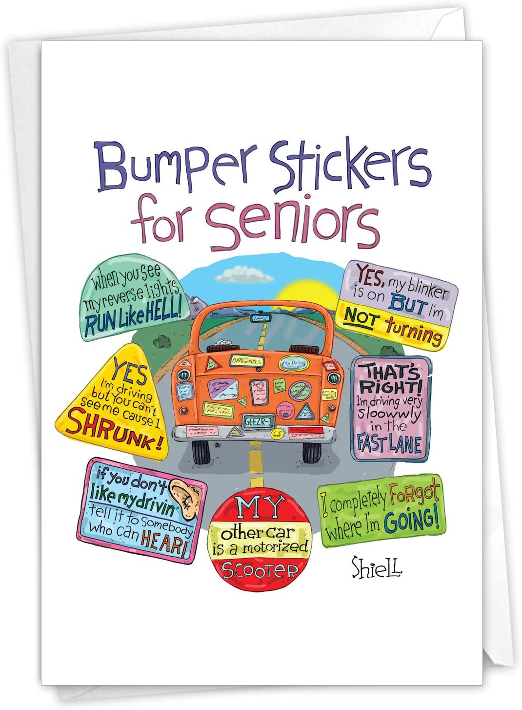 Amazon Com Senior Bumper Stickers Funny Birthday Card Featuring Hilarious Stickers Of Elderly Drivers Actions With Envelope C2649bdg Office Products