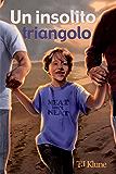 Un insolito triangolo (Bear, Otter e Kid Vol. 1)