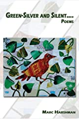 Green-Silver and Silent: Poems (Appalachian Writing) Paperback