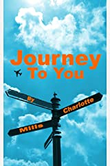 Journey To You Kindle Edition