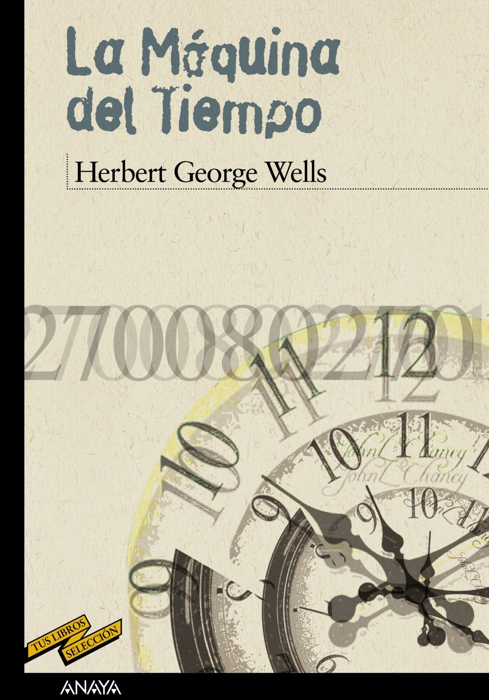 La maquina del tiempo / The Time Machine (Tus libros / Your ...
