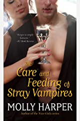 The Care and Feeding of Stray Vampires (Half Moon Hollow series Book 1) Kindle Edition