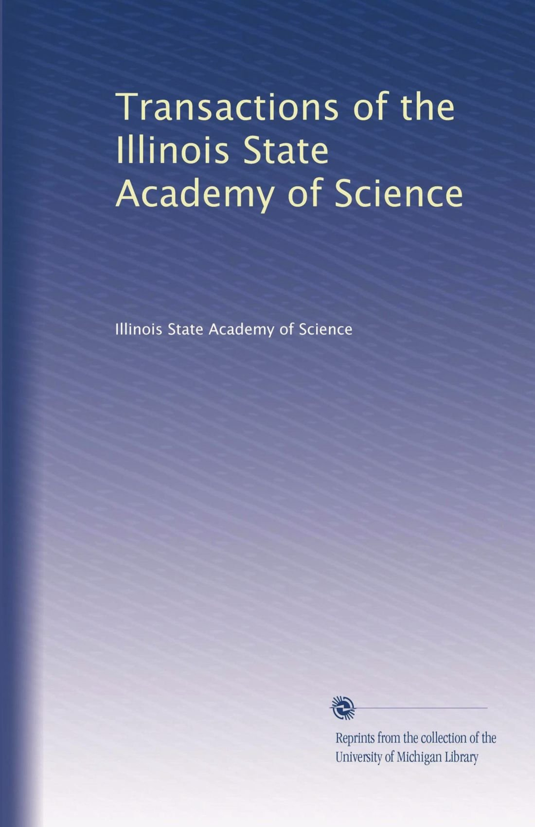 Download Transactions of the Illinois State Academy of Science (Volume 2) ebook
