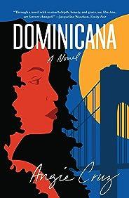 Dominicana: A Novel