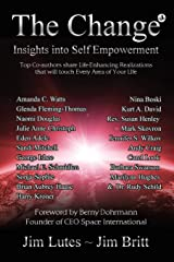 The Change3: Insights into Self-empowernent Paperback