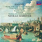 Handel: Music for the Royal Fireworks / Water Music