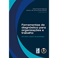Ferramentas de Diagnóstico para Organizações e Trabalho: Um Olhar a Partir da Psicologia